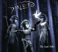 DIALETO The Last Tribe