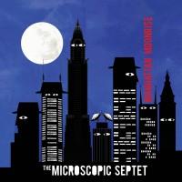 The Microscopic Septet_Manhattan Moonrise_Cuneiform_2014