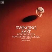 Bosko_Petrovics_Nonconvertible_All_Stars_-Swinging_East