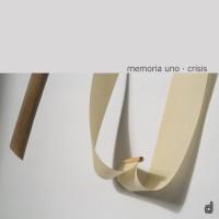 10_Memoria Uno_Crisis_Discordian Records