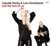 Caecilie Norby - Lars Danielsson_just the two of us_ACT_2015