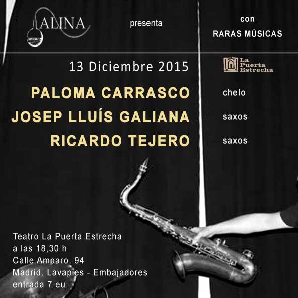 Carrasco - Galliana - Tejero_2015-12-13_La Puerta estrecha_Madrid