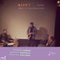 Fernando Lamas_Guillermo Bazzola_Josep Lluís Galiana_Madrid_Alina Records_2015