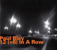 50_Paul Bley_12+6 In A Row_HatOlogy_1991