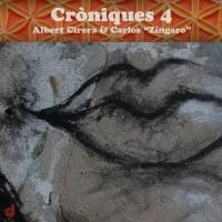 Albert Cirera - Carlos Zíngaro_Cróniques Vol. 4_Discordian_2016