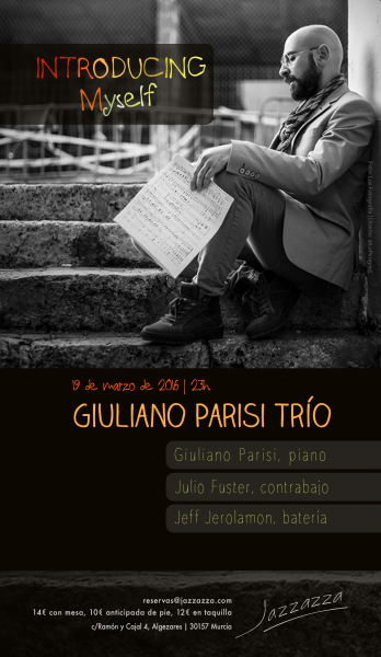 Giuliano Parisi Trio_concierto Jazzazza 2016-03-19