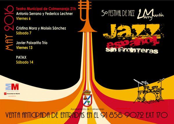 5º Festival de Jazz de Colmenarejo Larry Martin. 6 a 14 de mayo de 2016