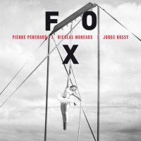 Pierre Perchaud - Nicolas Moreaux - Jorge Rossy_Fox_JazzAndPeople_2016