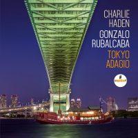 Charlie Haden - Gonzalo Rubalcaba_Tokyo Adagio_Impulse_2015