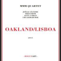 MMM Quartet_Oakland - Lisboa_Rogue Art_2016