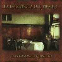 02 - Juan Camacho Quinteto_La estrategia del tiempo_Producciones Artesanales_2009