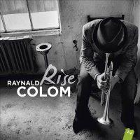 Raynald Colom_Rise_Jazz Village_2012