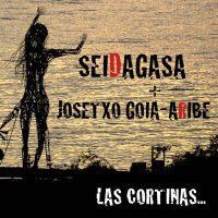 Seidagasa + Josetxo Goia-Aribe: Las cortinas... (Seidagasa, 2015, 2CD)