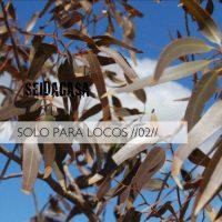 Seidagasa: Solo para locos 02 (Seidagasa, 2012)