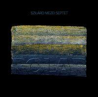Szilard Mezei Septet_Polar_Not Two_2016