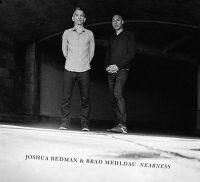 joshua-redman-brad-mehldau_nearness_nonesuch_2016