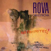 rova-orkestrova_no-favorites_new-world-records_2016