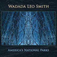 wadada-leo-smith_americas-national-parks_cuneiform_2016_2cd