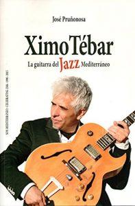 jose-prunonosa_ximo-tebar_la-guitarra-del-jazz-mediterraneo_libro_2016