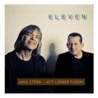 Mike-Stern-Jeff-Lorber-Fusion_Eleven