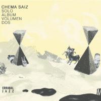 Chema Saiz: Solo Album Volumen 2